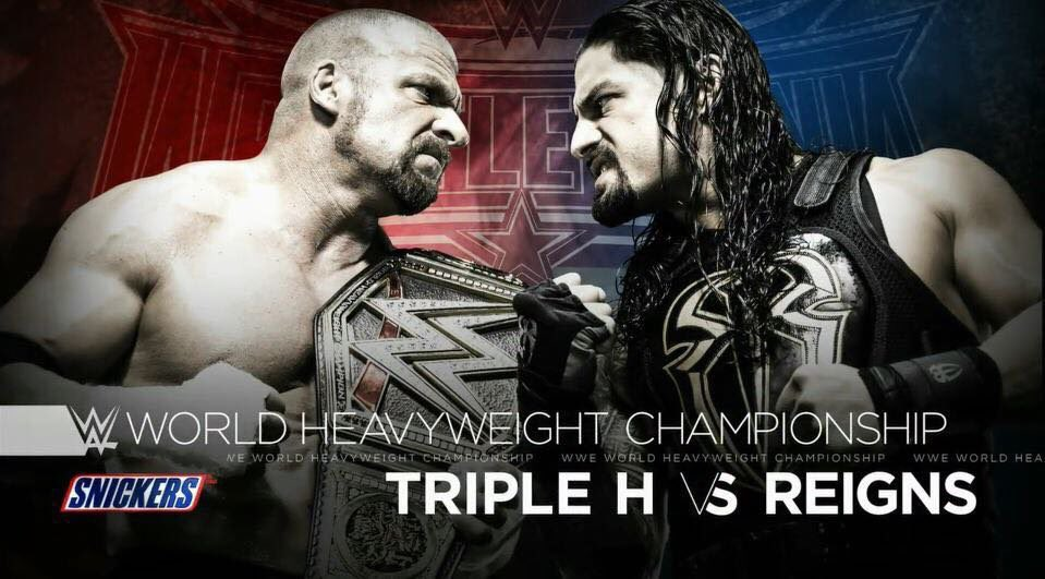 Triple H vs Roman Reigns at Wrestlemania - WrestlingExaminer.com