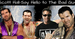 Scott Hall - Say Hello to The Bad Guy