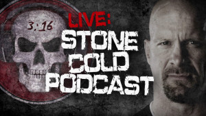 Stone Cold Podcast - Wrestling Examiner - WrestlingExaminer.com