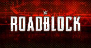 WWE Roadblock - Wrestling Examiner - WrestlingExaminer.com