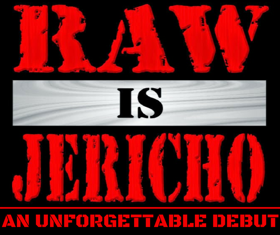 RAW IS JERICHO_ An Unforgettable Debut