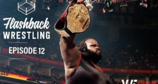 FlashBack Wrestling Podcast - Episode 12 - Mark Henry - The Worlds Strongest Podcast
