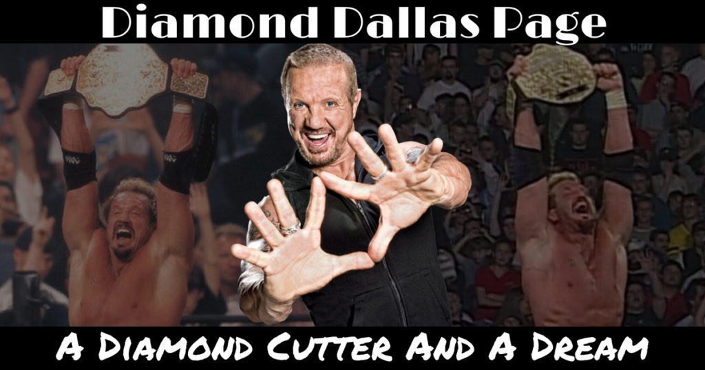 Diamond Dallas Page - A Diamond Cutter And A Dream - Wrestling Examiner