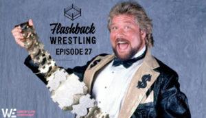 FlashBack Wrestling Podcast Episode 27 - Ted Dibiase - The Million Dollar Man