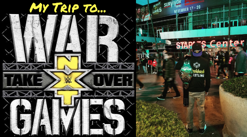 My Trip to NXT TakeOver WarGames II
