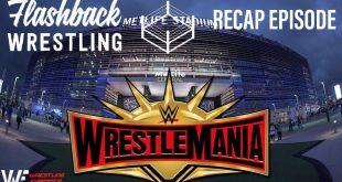 Flashback Wrestling - WrestleMania Recap