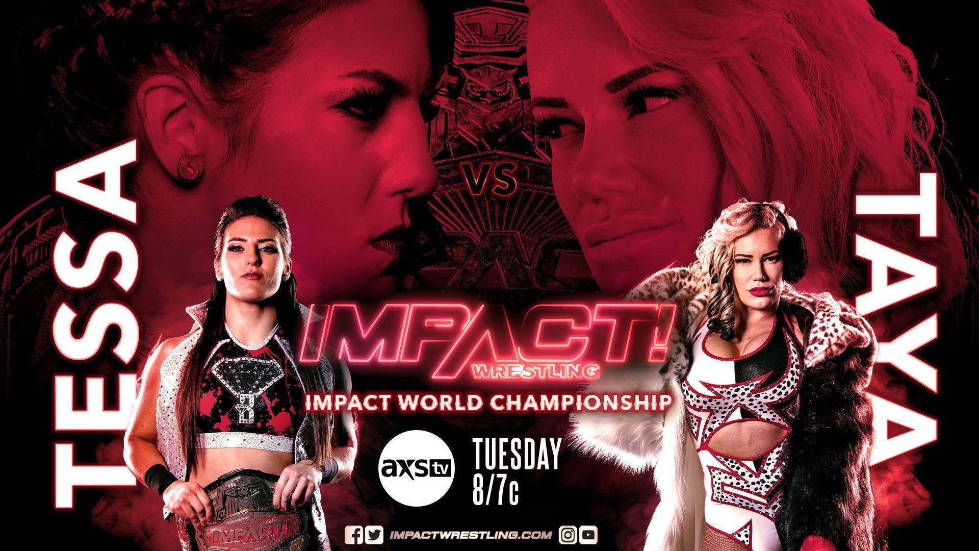 Tessa Blanchard Vs Taya Valkyrie For IMPACT World Heavyweight Title