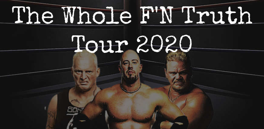 The Whole F'N Truth Tour