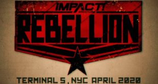 Impact Wrestling Rebellion - Wrestling Examiner