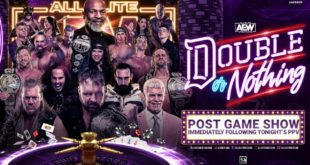 AEW Double or Nothing Post-Game Show - Wrestling Examiner