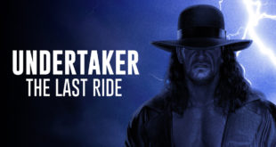 Undertaker The Last Ride - Wrestling Examiner