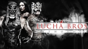 MLW Anthology Featuring The Lucha Bros - Wrestling Examiner